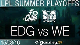 Edward Gaming vs World Elite - LPL Summer Split - Playoffs Demi