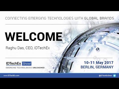 IDTechEx Show! Opening Berlin 2017