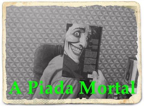 Batman: A Piada Mortal - Alan Moore | HQ | Real x Ficcional