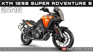 10. 2018 KTM 1290 SUPER ADVENTURE S Review Rendered Price Specs Release Date