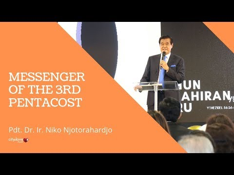 Pdt. Dr. Ir. Niko Njotorahardjo - Messenger Of The Third Pentacost