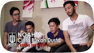 NOAH - Cinta Bukan Dusta (Behind The Scene) Video