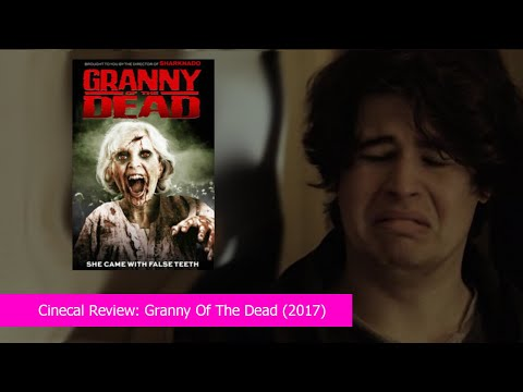 Cinecal Review: Granny of the Dead (2017)