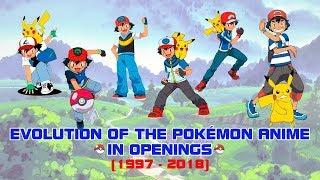 Video Evolution of the Pokémon Anime in Openings (1997-2018) MP3, 3GP, MP4, WEBM, AVI, FLV Juni 2018