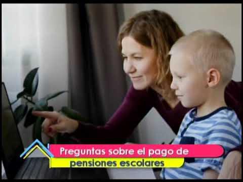 Preguntas sobre el pago de pensiones escolares