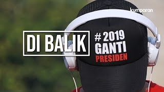 Video Di Balik #2019GantiPresiden | LIPSUS MP3, 3GP, MP4, WEBM, AVI, FLV Oktober 2018