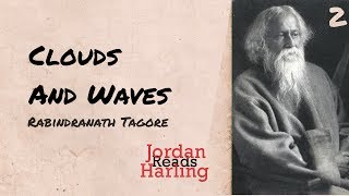 https://jordanharlingreads.co.uk/clouds-and-waves-rabindr... ----------------------------------------------- Poetry reading of...
