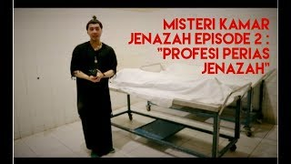 "Video MISTERI KAMAR JENAZAH Episode 2  ""PERIAS JENAZAH"" MP3, 3GP, MP4, WEBM, AVI, FLV November 2018"