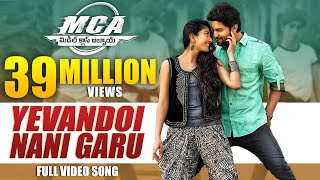 Video MCA Video Songs - Yevandoi Nani Garu Full Video Song - Nani, Sai Pallavi MP3, 3GP, MP4, WEBM, AVI, FLV Juli 2018