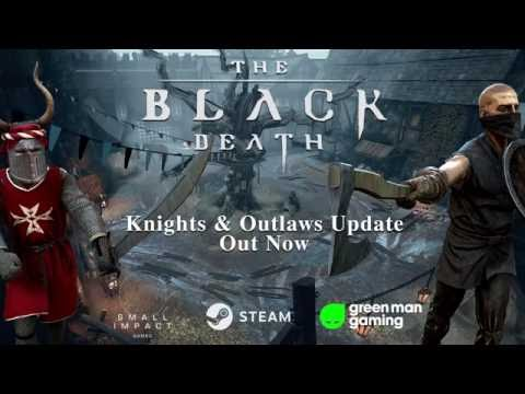The Black Death — Knights & Outlaws Update