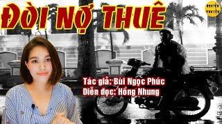 [HAY LẮM ^^] - ĐÒI NỢ THUÊ - Truyện ngắn hay do MC Hồng Nhung diễn đọc