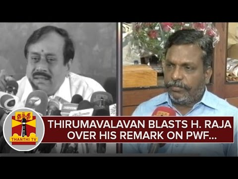 Thol-Thirumavalavan-blasts-H-Raja-over-his-Remark-on-Peoples-Welfare-Front--Thanthi-TV