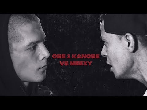 Obe 1 Kanobe vs. Meexy