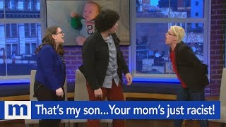 That's my son…Your mom's just racist! | The Maury Show