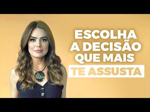 ESCOLHA A DECISÃO QUE MAIS TE ASSUSTA, POIS ELA IRÁ TE FAZER CRESCER | Marinalva Callegario