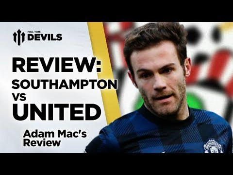 """""""Proud To Be A Red""""   Southampton 1-1 Manchester United   REVIEW"""