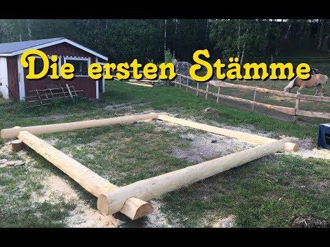 Blockhaus bauen - die ersten Stämme