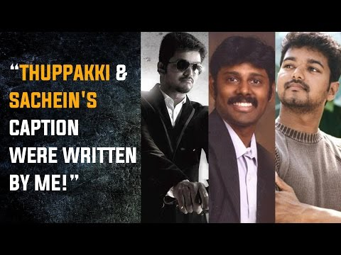 Thuppakki-Sacheins-caption-were-written-by-me--Arun-Chidambaram