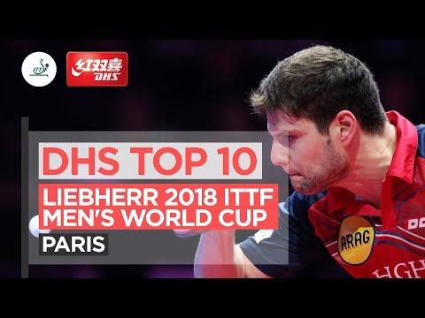 DHS ITTF Top 10 - 2018 Men's World Cup