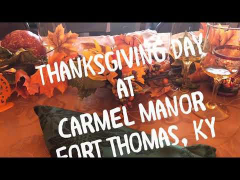 Thanksgiving Day at Carmel Manor