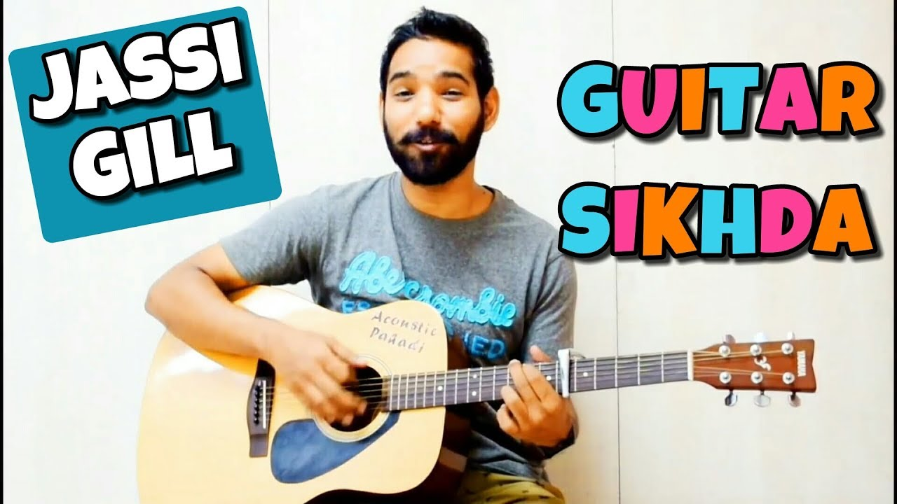 Guitar Sikhda Guitar Chords Lesson – Jassi Gill by | Acoustic Pahadi |