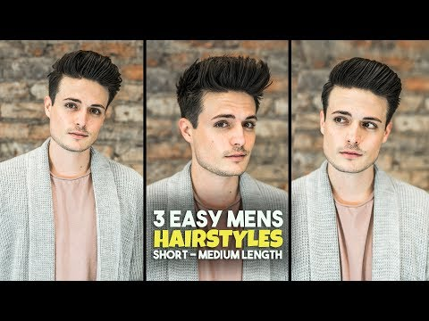Hairstyles for short hair - 3 Easy Mens Hairstyles  Short - Medium Length Hair Tutorial