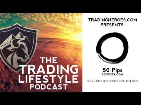 forex - http://www.TradingHeroes.com In this episode of The Trading Lifestyle Podcast, I talk with 50 Pips. He is the man behind the famous @50Pips account on Twitte...