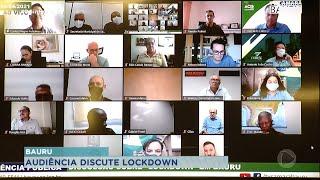 Audiência Pública discute possibilidade de lockdown para conter avanço da covid em Bauru