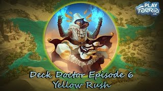 Welcome back to Deck Doctor! This episode we take a look at a deck loved and hated by many, Yellow Rush. A relentless aggro...