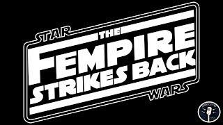Video Star Wars: The Fempire Strikes Back MP3, 3GP, MP4, WEBM, AVI, FLV Desember 2018