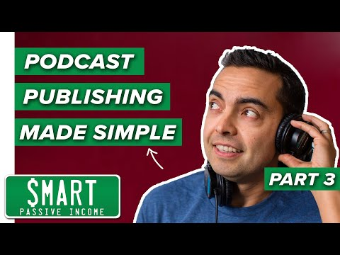 Podcast Hosting & Submission Made Simple (iTunes, Stitcher, Google Play) - 2018 Tutorial