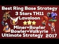 Clash Of Clan 🌟 3 Stars TH11 Ring Island Bases With Lavaloon,Miner+Bowler,&Bowler+Valkyrie 🌟2017🌟