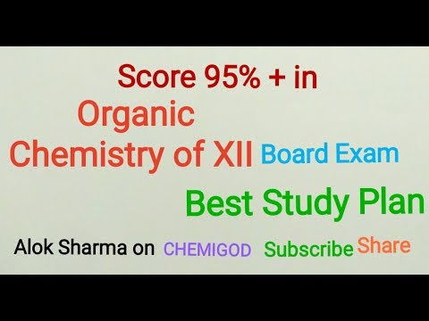 Video How to plan /study ORGANIC CHEMISTRY XII Class to get 100%  marks /maximum marks कार्बनिक रसायन download in MP3, 3GP, MP4, WEBM, AVI, FLV January 2017