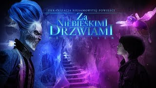 Nonton Za Niebieskimi Drzwiami  2016  Zwiastun   Poral Eu Film Subtitle Indonesia Streaming Movie Download