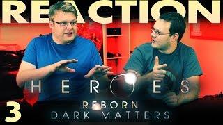 "Heroes Reborn: Dark Matters Episode 3 ""Registered"" Reaction!!!"