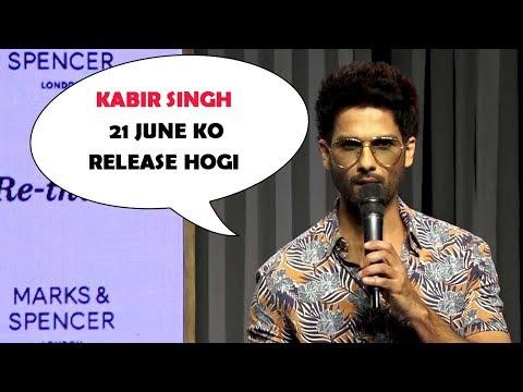 Shahid Kapoor Finally REVEALS KABIR SINGH Release Date