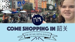 Shaoguan China  City new picture : Christmas in China | shopping in Shaoguan, China (EP25)