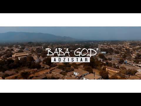 ADZISTAR  - Baba GOD  (clip Officiel)