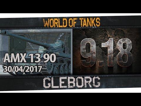 ЛТ в 9.18 - AMX 13 90   30.04.2017