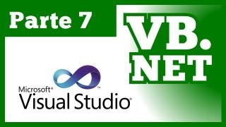 Tutorial Visual Basic .NET - Parte 7 (Curso VB.NET 2010&2012)