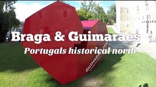Guimaraes Portugal  city pictures gallery : Braga and Guimaraes: Portugal's historical north (Travel Videoblog 029)