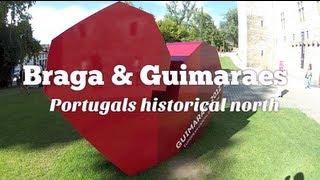 Guimaraes Portugal  City pictures : Braga and Guimaraes: Portugal's historical north (Travel Videoblog 029)
