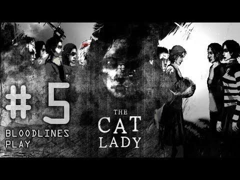 The Cat Lady (Казнь) # 5