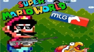 MLG SUPER MARIO WORLD