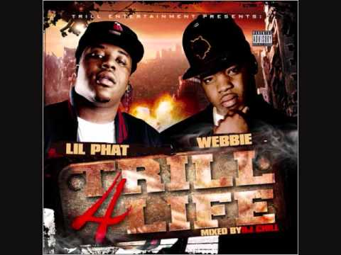 "*New* [2010] Webbie & Lil Phat ""You Bitch"""