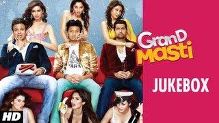 Grand Masti Full Songs Jukebox - Riteish Deshmukh, Vivek Oberoi, Aftab Shivdasani