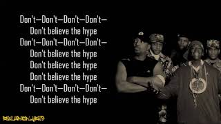 Public Enemy - Don't Believe the Hype (Lyrics)