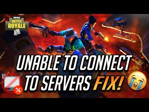 Fix Fortnite - Unable To Connect To Servers Fix - [Season 9]