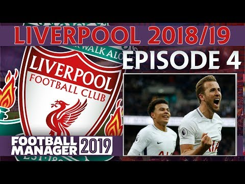 LIVERPOOL | PART 4 | INJURY HIT SPURS! | FOOTBALL MANAGER 2019