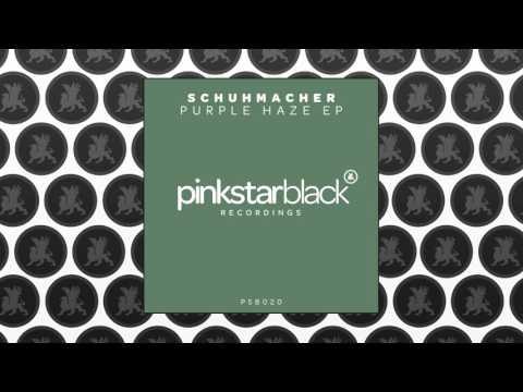 Schuhmacher - Purple Haze (Original Club Mix)